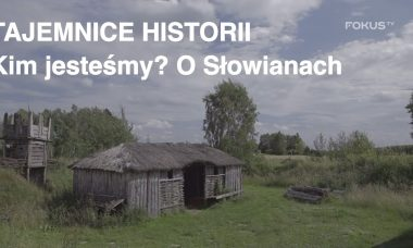 Tajemnice historii - Kim jesteśmy? O Słowianach #10