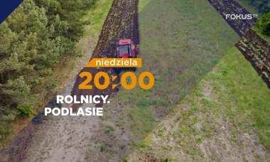 """FOKUS TV serial ROLNICY. Podlasie 🔝 Gienek: """"Takiego fajnego ciągnika w życiu nie miałem"""" 🌾🚜📣odc.14"""
